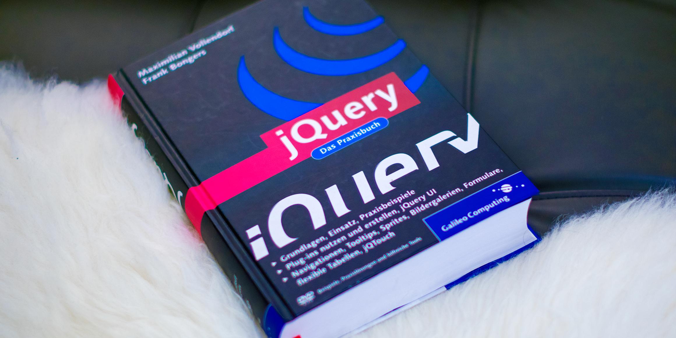 jQuery - Das Praxishandbuch für Einsteiger und Profis